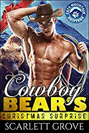 Cowboy Bear's Christmas Surprise (Bear Shifter Holiday Romance)