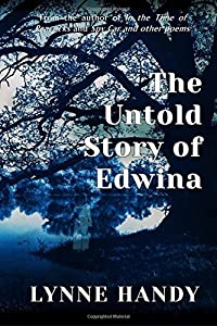 The Untold Story of Edwina by Lynne Handy (2016-04-20)