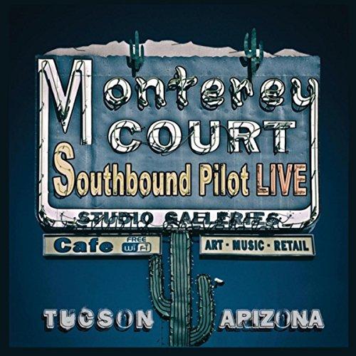 Live at Monterey Court, Tucson Arizona