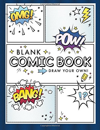 Pdf Reference Blank Comic Book (Draw Your Own Comics): A Large Notebook and Sketchbook for Kids and Adults to Draw Comics and Journal