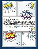 Blank Comic Book (Draw Your Own Comics): A Large