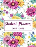 2017-2018 Student Planner Weekly: Semester Schedule and Weekly Plan
