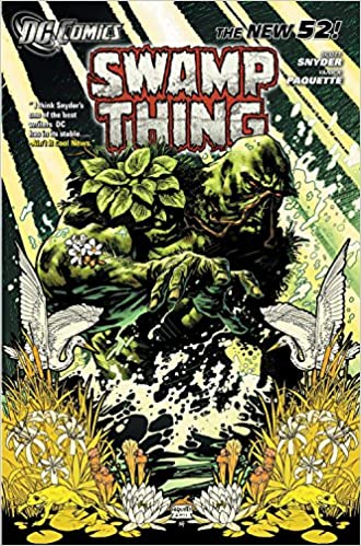 Swamp Thing Vol 1 Raise Them Bones The New 52 Swamp Thing Dc