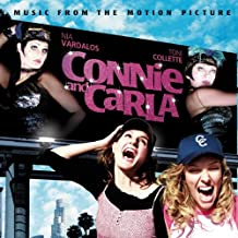 """Music From The Motion Picture """"Connie and Carla"""""""