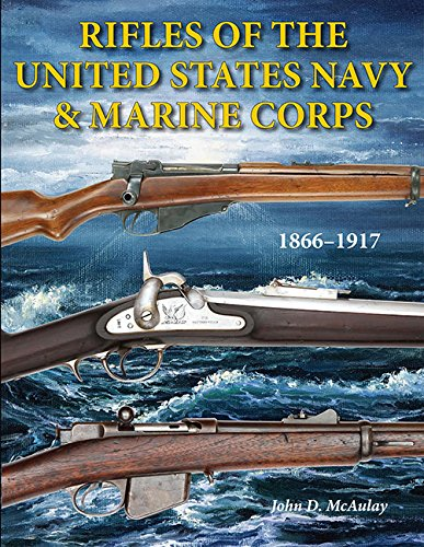 Rifles of the United States Navy and Marine Corps 1866-1917