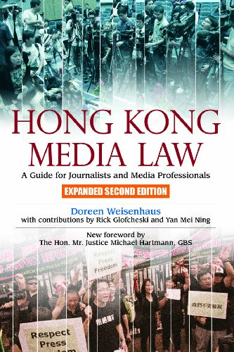 Hong Kong Media Law  A Guide For Journalists And Media Professionals  Expanded Second Edition  Hong Kong University Press Law Series