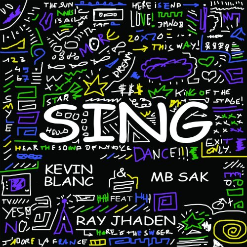 Amazon.com: Sing (feat. Ray Jahden): MB Sak Kevin Blanc: MP3 Downloads