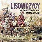 Lisowczycy | Antoni Ferdynand Ossendowski