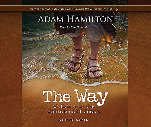 The Way: Audio Book CD: Walking in the Footsteps of Jesus by Brand: Abingdon Press
