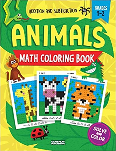 Animals Math Coloring Book: Addition & Subtraction Practice ...