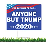 M&R Anyone BUT Trump 2020 18x24-inch Weatherproof One Sided Yard Sign & Free Bumper Sticker Decal