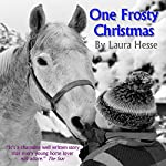 One Frosty Christmas: The Holiday Series, Book 1 | Laura Hesse