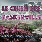 Le Chien des Baskerville   Livre audio Auteur(s) : Arthur Conan Doyle Narrateur(s) : Alain Couchot