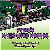 Tyler's Halloween Horror, Deborah Beraducci, 1448921333