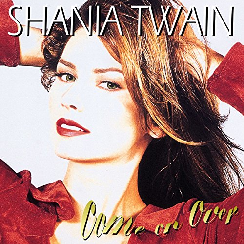 Shania Twain - Coming On Over - Zortam Music