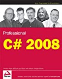 Professional C# 2008, Christian Nagel and Bill Evjen, 0470191376