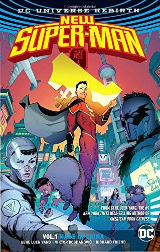 New Super-Man Vol. 1: Made In China (Rebirth) (Super-Man - New Super-Man (Rebirth))