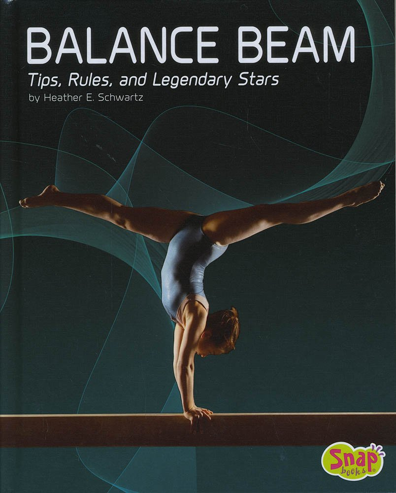 Balance Beam: Tips, Rules, and Legendary Stars (Gymnastics)