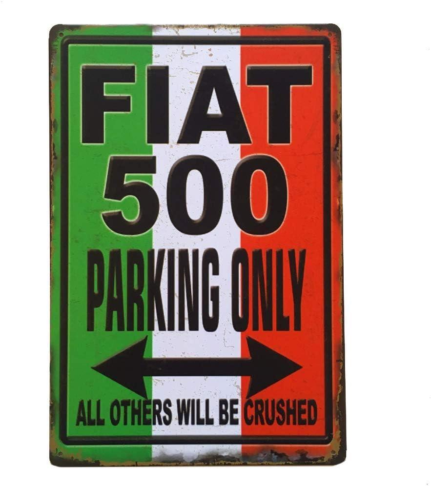 KODY HYDE Metall Poster Vintage Blechschilder Retro Dekoration Schild Aluminium Wandkunstplakat Zum Bar Cafe B/üro Pub Wohnzimmer Garage FIAT 500 Parking Only