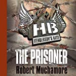 Henderson's Boys: The Prisoner | Robert Muchamore