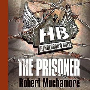 Henderson's Boys: The Prisoner Audiobook