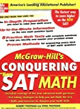 McGraw-Hill's Conquering the New SAT Math, Robert Postman and Ryan Postman, 0071452885