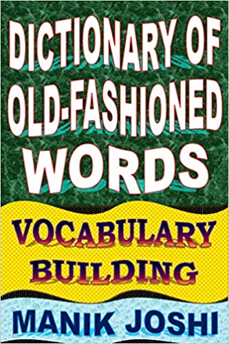 Archaic words Oxford Dictionaries 25