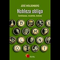 Nobleza obliga: Semblanzas, recuerdos, lecturas (Spanish Edition)