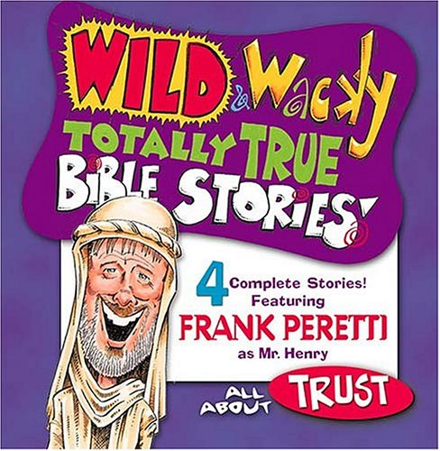 All About Trust (Wild & Wacky Totally True Bible Stories) by Brand: Thomas Nelson