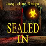Sealed In | Jacqueline Druga