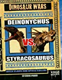 Deinonychus vs. Styracosaurus: When Claws and Spikes Collide (Dinosaur Wars)