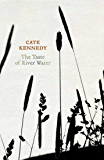 The Taste of River Water: new and selected poems