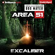 Excalibur: Area 51, Book 6 | Bob Mayer