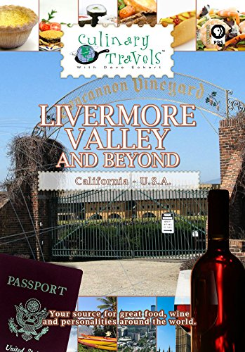 Culinary Travels - Livermore Valley and Beyond (Beringer Winery California)