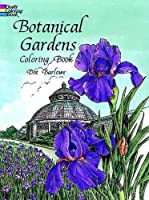 Botanical Gardens Coloring Book (Dover Nature