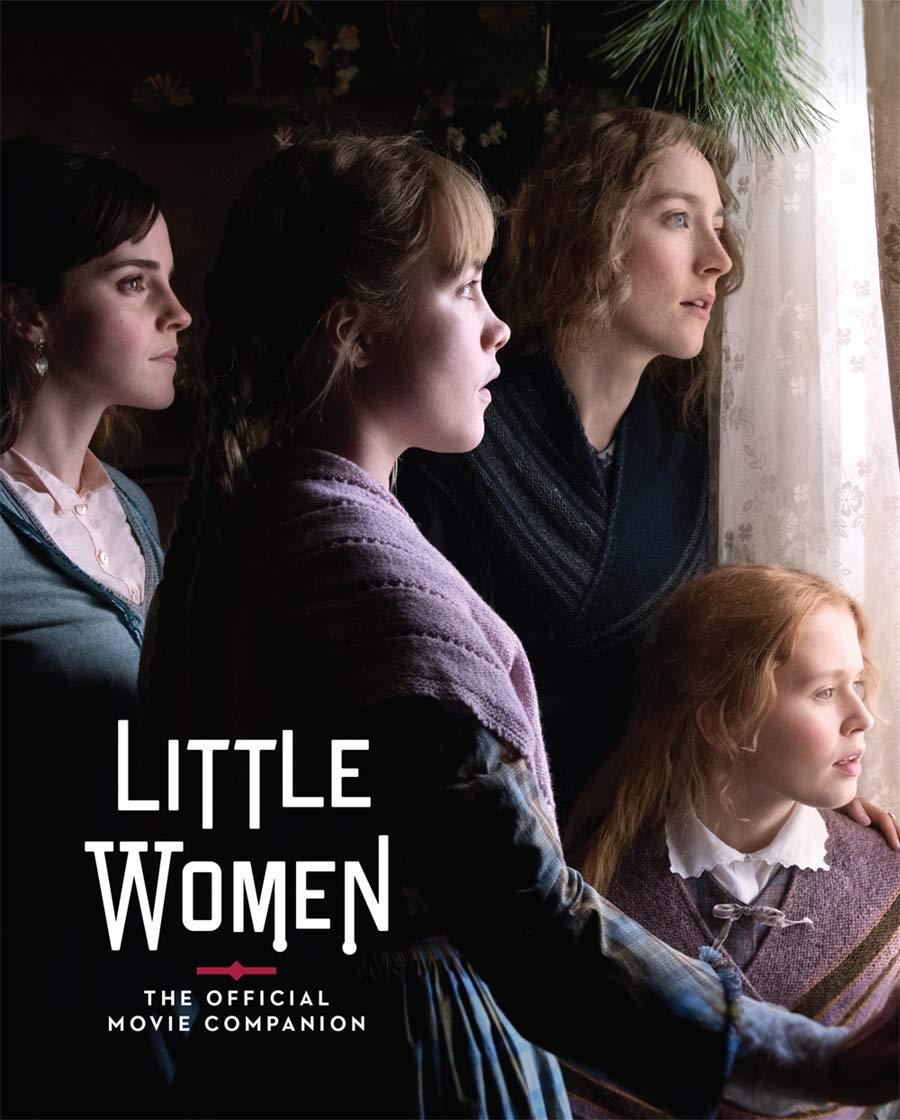 Little Women: The Official Movie Companion: McIntyre, Gina, Gerwig, Greta:  9781419740688: Amazon.com: Books