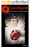 Ink Stains, Volume 2: A Dark Fiction Literary Anthology