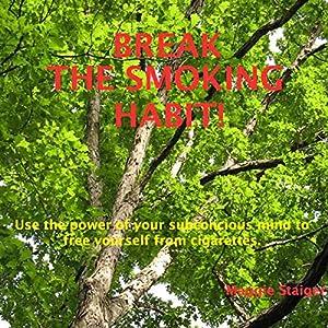 Break the Smoking Habit Audiobook