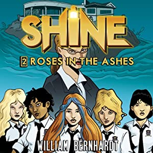 Shine #2: Roses in the Ashes Audiobook