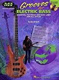 Grooves for Electric Bass: Essential Patterns And Bass Lines for All Styles