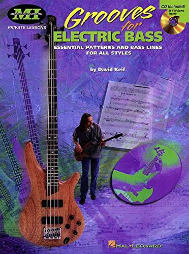 Grooves for Electric Bass: Essential Patterns and Bass Lines for All Styles (Musicians Institute Private Lessons)