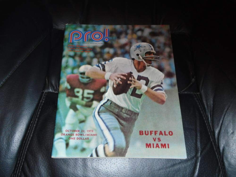 1972 BUFFALO BILLS AT MIAMI DOLPHINS NFL FOOTBALL PROGRAM ROGER STAUBACH COVER