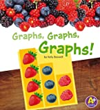Graphs, Graphs, Graphs!, Kelly Boswell, 1476502595