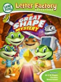 Leapfrog Letter Factory Adventures: Great Shape Mystery Image
