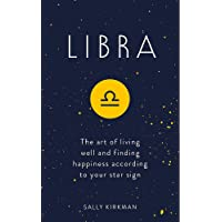 Libra: The Art of Living Well and Finding Happiness According to Your Star Sign (Pocket Astrology)