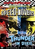Speed Lovers/Thunder in Dixie