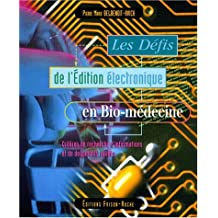 Defis Edition Electronique En Bio-medecine:criteres