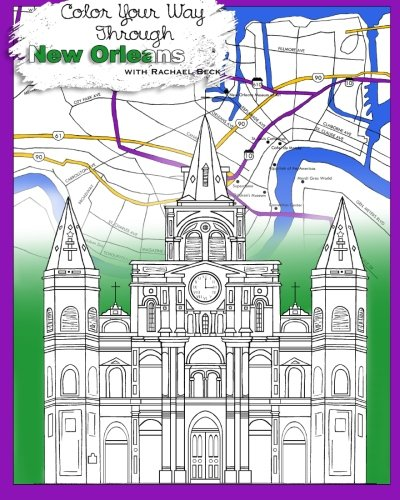 Adult Coloring Books: Stress Relieving Relaxation for Grownups and Adults: Color Your Way Through New Orleans With Intricate Designs