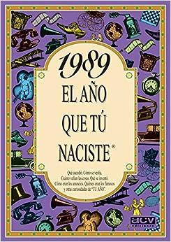 1989 El Año Que Tu Naciste por Rosa Collado epub