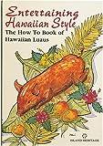 Entertaining Hawaiian Style Cookbook, Patricia L. Fry, 0896103811